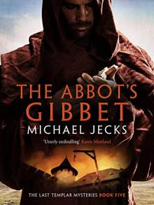 The Abbot's Gibbet - new edition