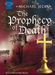 The Prophecy of Death - ISIS Audiobook edition