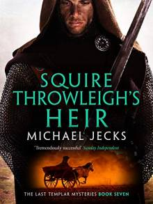 Squire Throwleigh's Heir - new edition